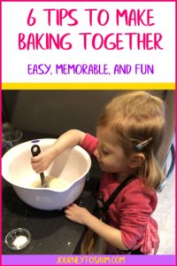 6 Tips to Bake with your Toddler easier, memorable, and fun. 2 year old toddlers are not too young to bake or cook with. Use these tricks to make it a bonding moment with the family. #family #toddlers #momlife