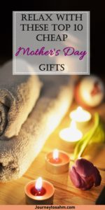 Top 10 Cheap Mother's Day Gift Ideas for the special woman in your life, you! Find ways to pamper, relax, and be stress-free whether you can get out of the house or stay indoors. #mothersday #giftideas #momlife